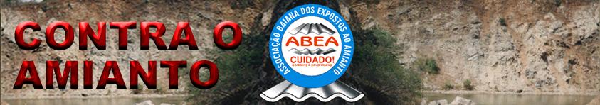 ABEA - Associação Baiana dos Expostos ao Amianto