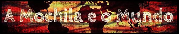 A Mochila e o Mundo