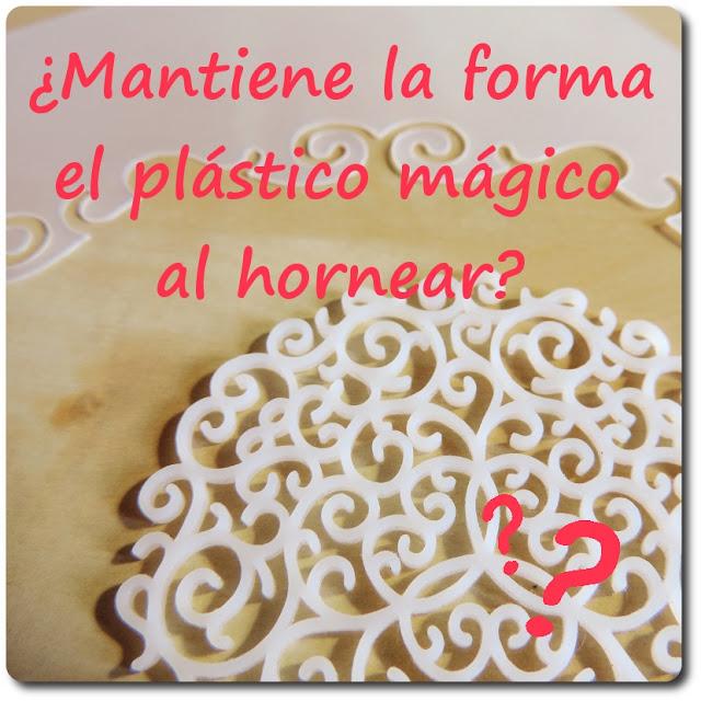 ¿Se deforma el plástico mágico al hornearlo?