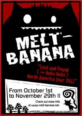 Melt Banana 2011 North American Tour