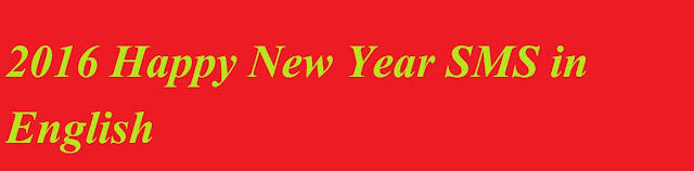 Happy New Year, 2016, SMS, English, Message,