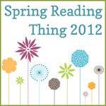Spring Reading Thing 2012