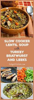 Slow Cooker Lentil Soup with Turkey Bratwurst, Leeks, and Sherry Vinegar [found on KalynsKitchen.com]
