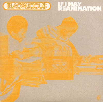 Blackalicious – If I May / Reanimation (CDS) (1999) (FLAC + 320 kbps)