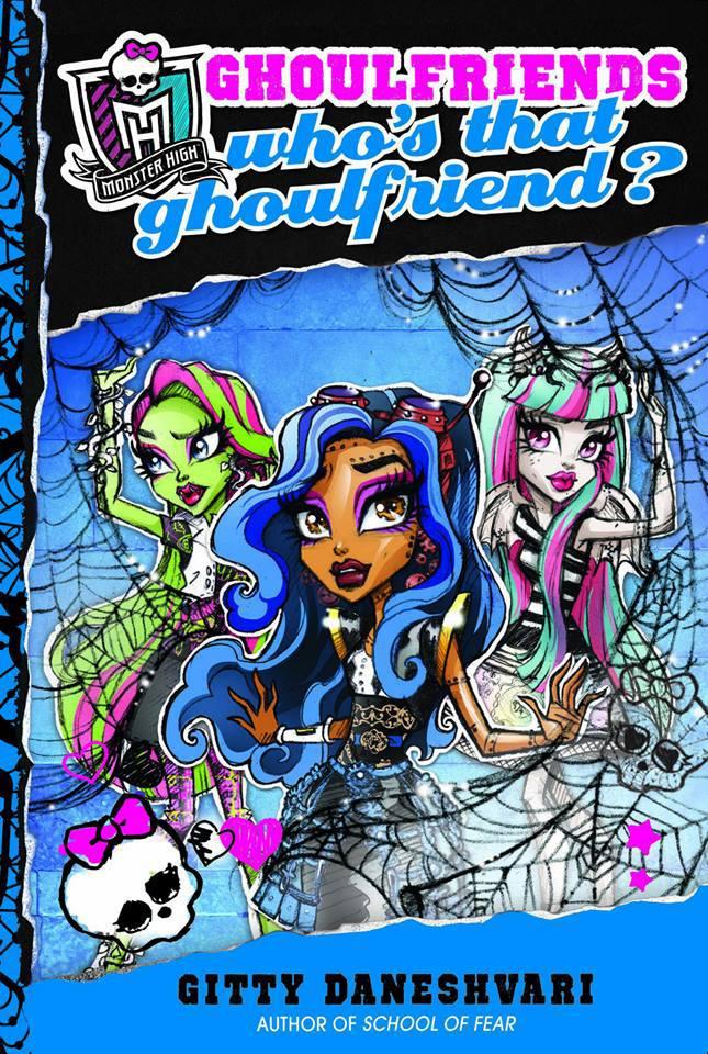 Nuevo libro Monster High Monstruoamigas ¿Quién es esa Monstruita?