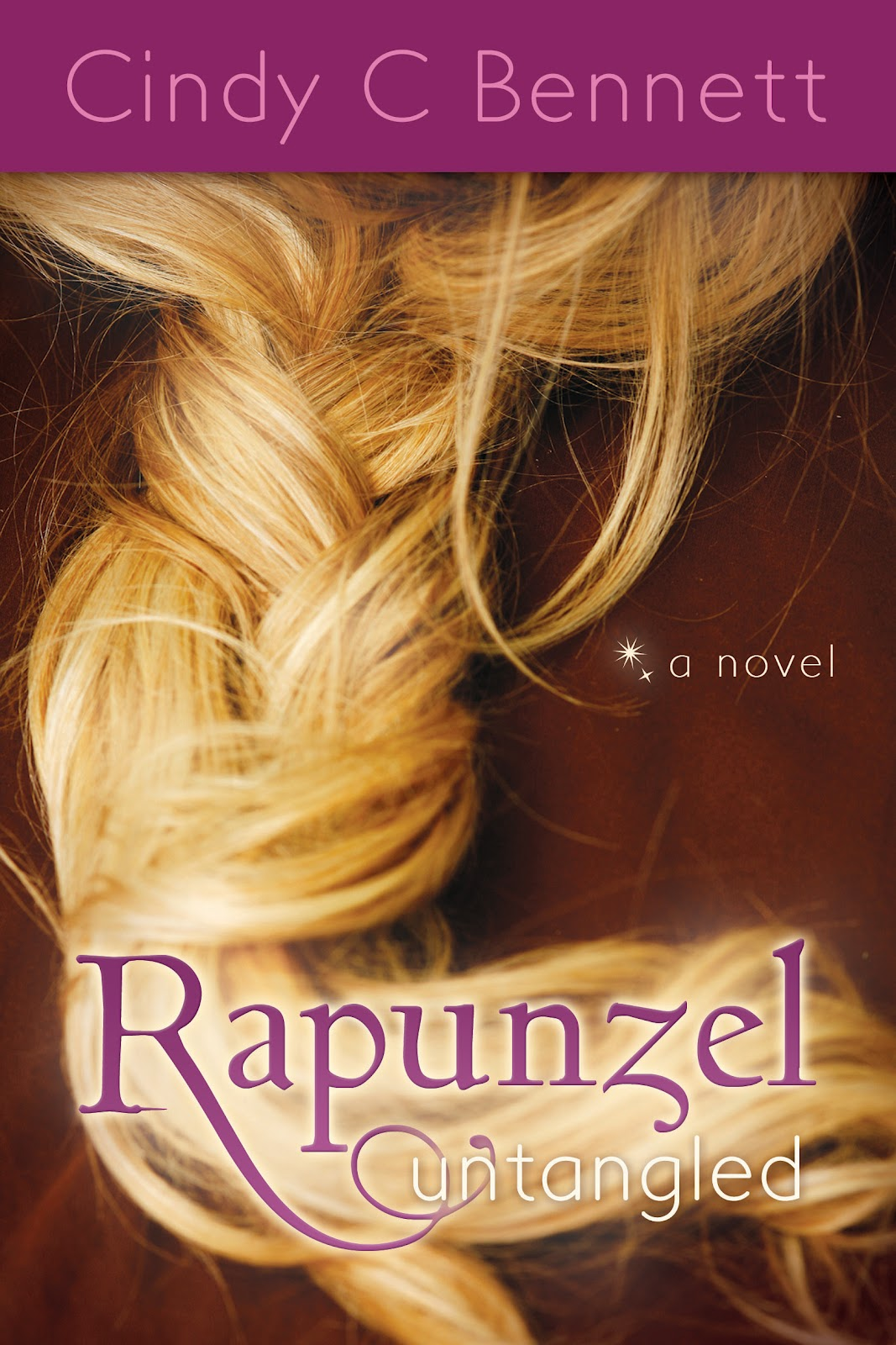 Rapunzel Untangled Cindy C Bennett book cover