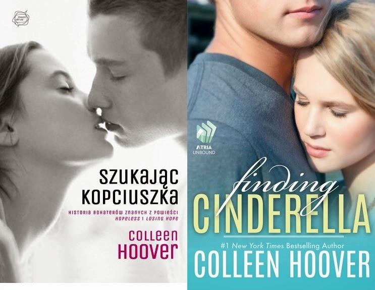 """Recenzja #38 - Colleen Hoover """"Szukając Kopciuszka"""""""
