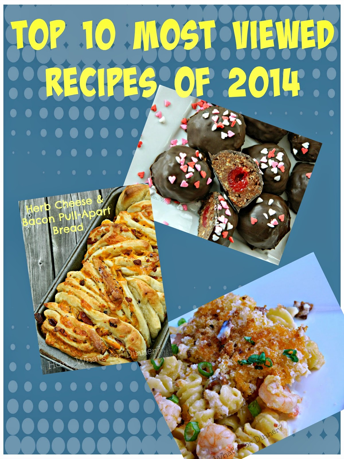 Top 10 Most Viewed Recipes of 2014- Hun... What's for Dinner?