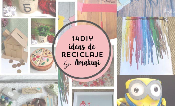 14 Ideas de reciclaje de Amakuyi