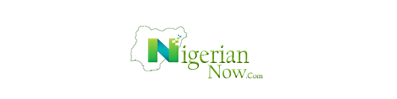 Nigerian news now and Breaking News on NigerianNow.com