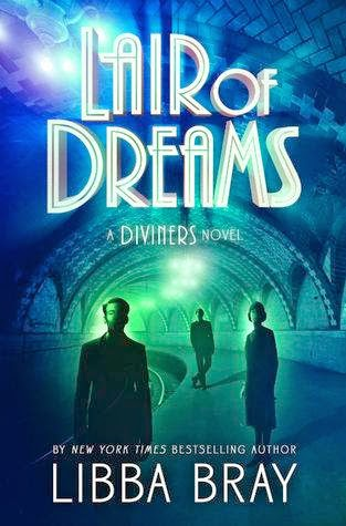 bookcover of LAIR OF DREAMS (The Diviners #2) by Libba Bray