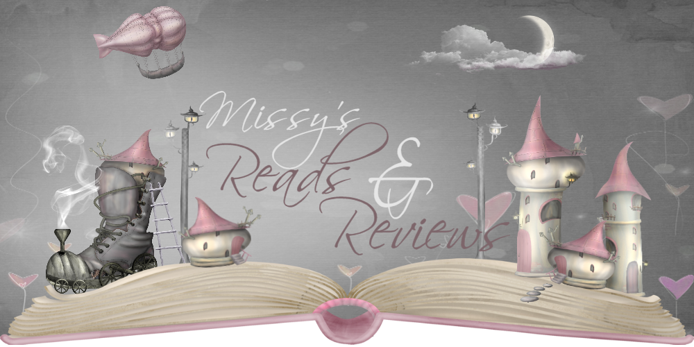 Missy&#39;s Reads &amp; Reviews