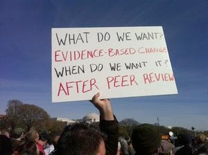 What do we want? Evidence-based change. When do we want it? After peer review.