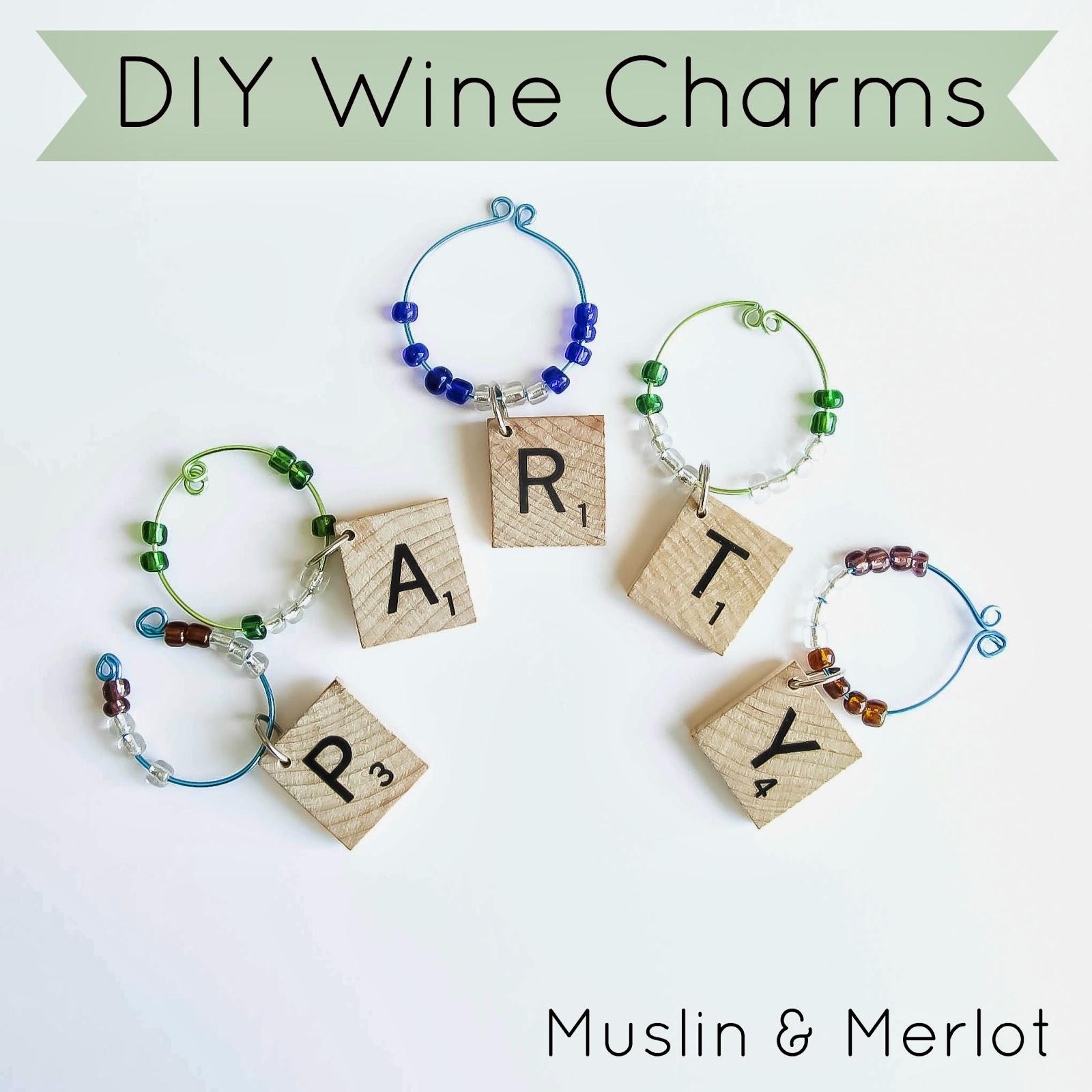 Wine Charms Tutorial! - Muslin and Merlot