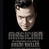 Magician: The Astonishing Life and Work of Orson Welles Will Debut on Blu-ray on May 26th