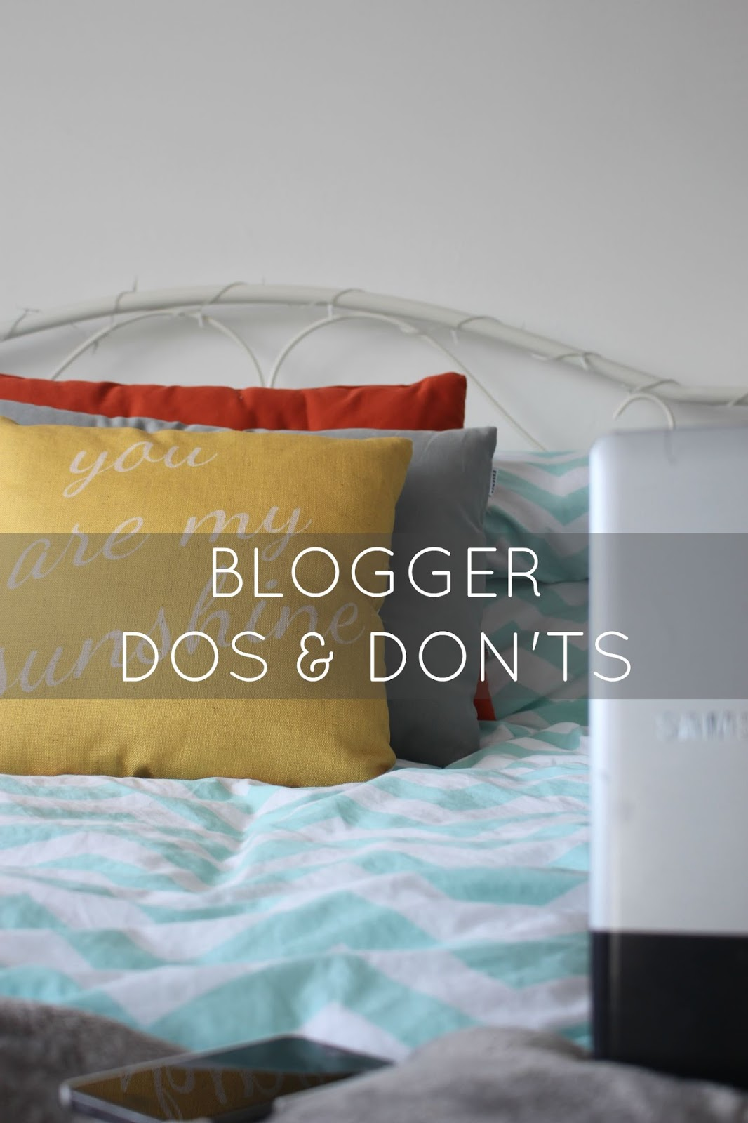 Blogger Dos And Don'ts