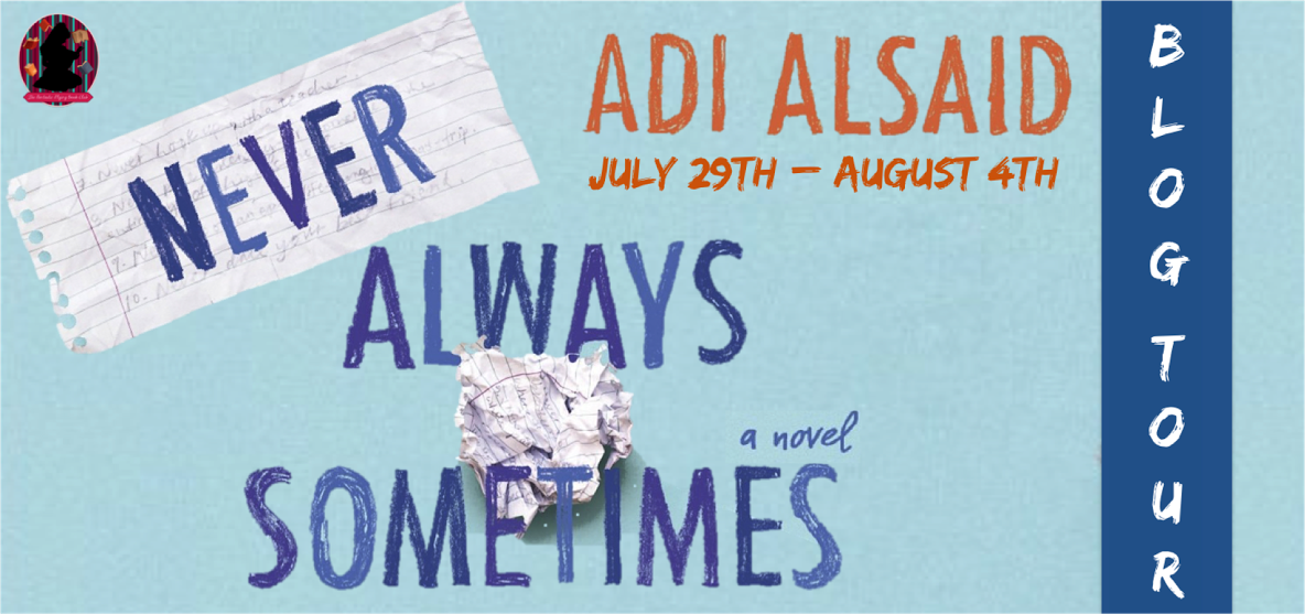 Never Always Sometimes Blog Tour!