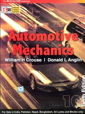 Automotive Mechanics by William H. Crouse