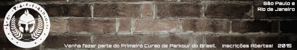 Lepartanos | O Primeiro Curso de Parkour do Brasil | SP e RJ