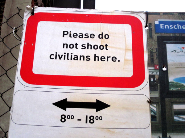 Please Do Not Shoot Civilians Here