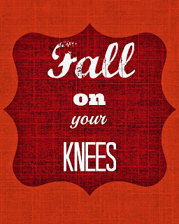 Fall on Your Knees Free Printable