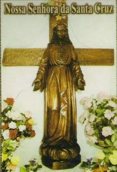 Blog: Nossa Senhora da Santa Cruz