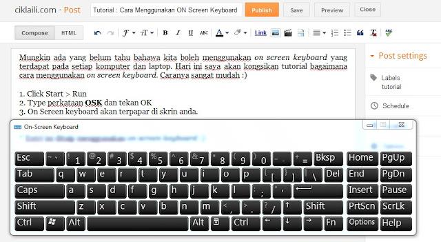 Cara Menggunakan On-Screen Keyboard (OSK) | Qaseh Aneq