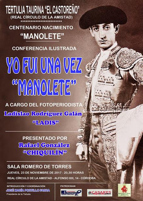 """CONFERENCIA EN CORDOBA (ESPAÑA): YO FUI UNA VEZ """"MANOLETE  23-11-2017"""