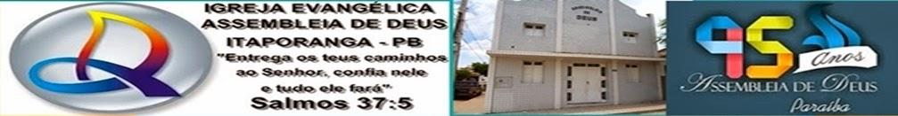 Igreja Evangélica Assembleia de Deus de Itaporanga - PB