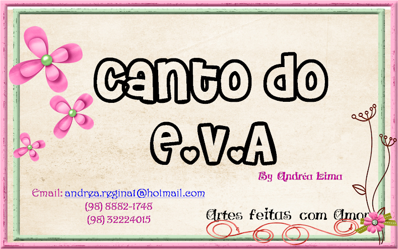 Canto do E V A by Andréa Lima