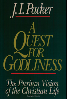 J.I. Packer A Quest for Godliness