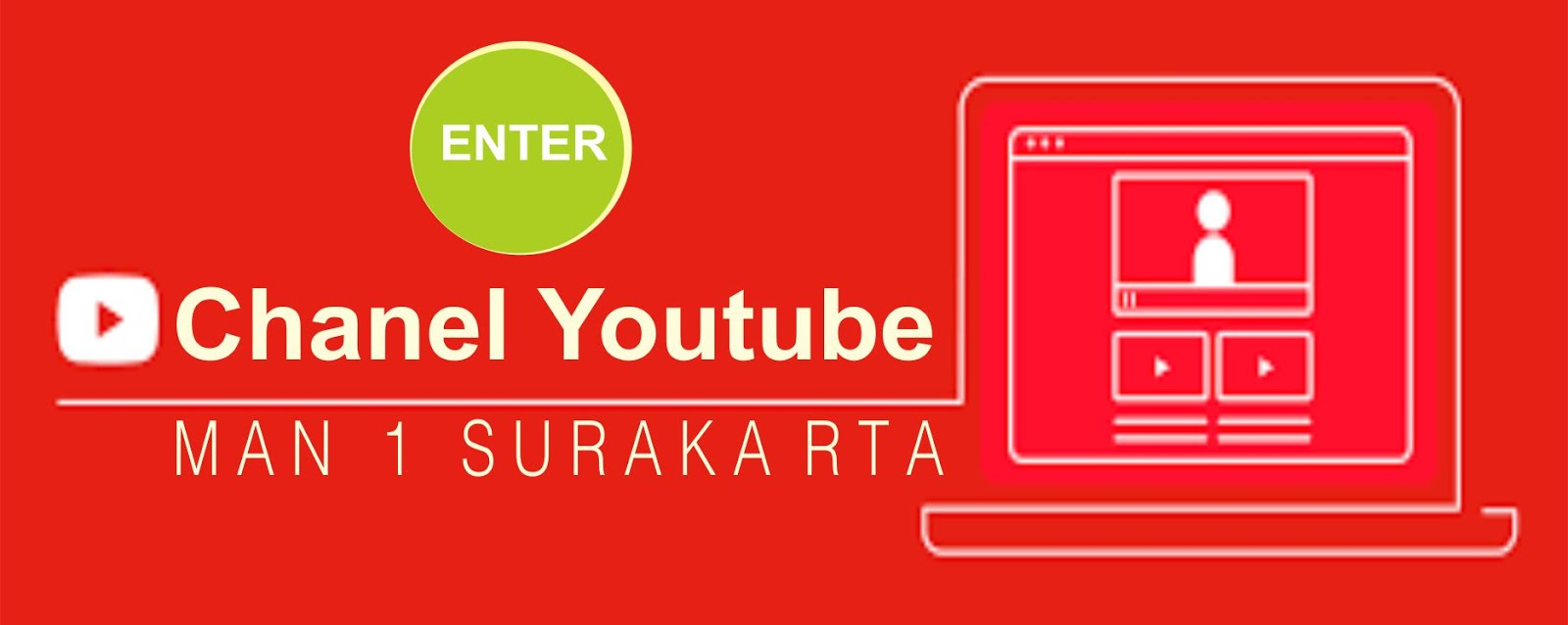 CHANEL YOUTUBE MAN 1 SURAKARTA