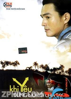 Khi Yêu Đừng Nói Lời Chia Tay - VTV9 Trọn Bộ (2012) Poster