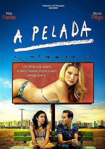 A Pelada – Nacional (2013)