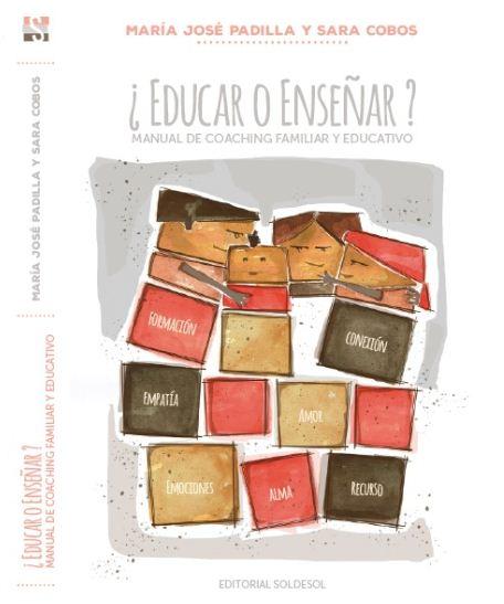 ¿EDUCAR O ENSEÑAR?