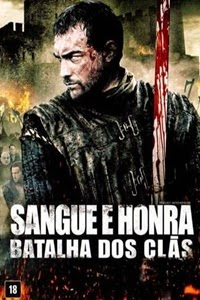 Download Sangue e Honra 2 A Batalha dos Clãs Torrent Dublado