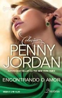 Encontrando o amor * Penny Jordan