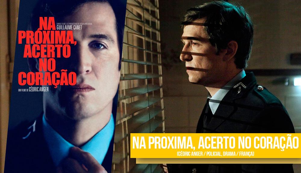 Cartaz do filme Na Próxima Acerto no Coração de Cédrick Anger e uma cena no qual um homem olha por uma janela de percianas