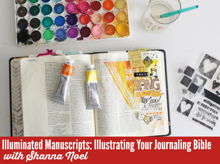 Truth Scrap 2015 | Illuminated Manuscripts: Illustrating Your Journaling Bible with Shanna Noel