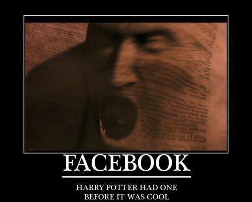 Facebook - Harry Potter Had One Before It Was Cool