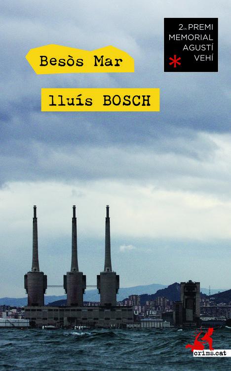 Besòs mar, de Lluís Bosch