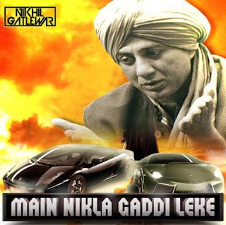 Main+Nikla+Gaddi+Leke+Nik+Mix-Dj+nikhil