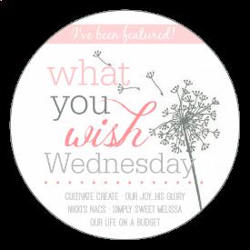What You Wish Wednesdays