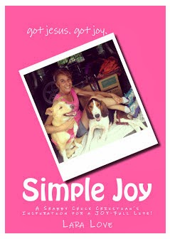 SIMPLE JOY: A Shabby Chick Christian's Inspiration for a Joy-Full Life