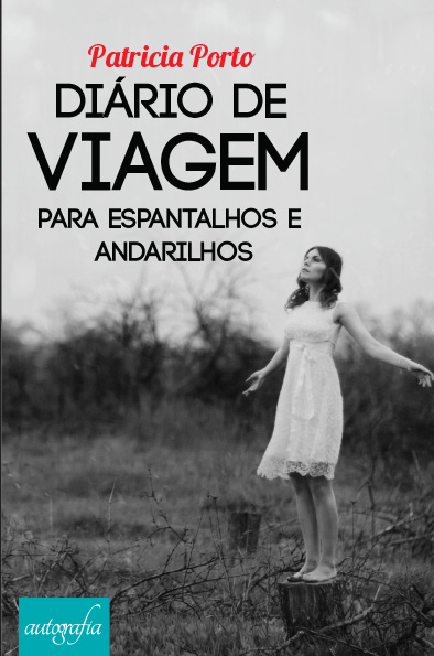 Livro: Diário de Viagem para Espantalhos e Andarilhos