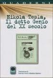 Nikola tesla: Il dotto genio del XX Sec.