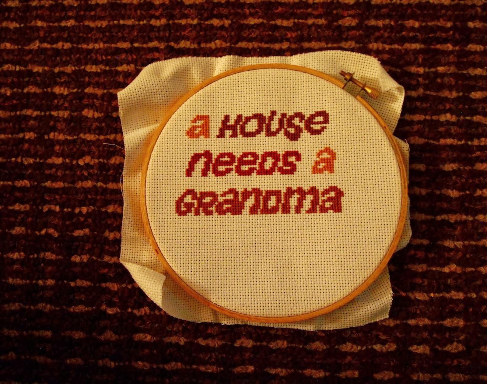 a house needs a grandma cross stitch