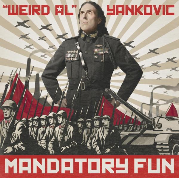 """Weird Al"" Yankovic - Mandatory Fun"