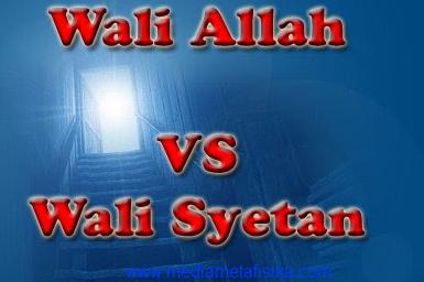 perbedaan wali Allah dengan wali setan