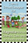 PROUD DESIGNER FOR: MAGNOLIA-licious